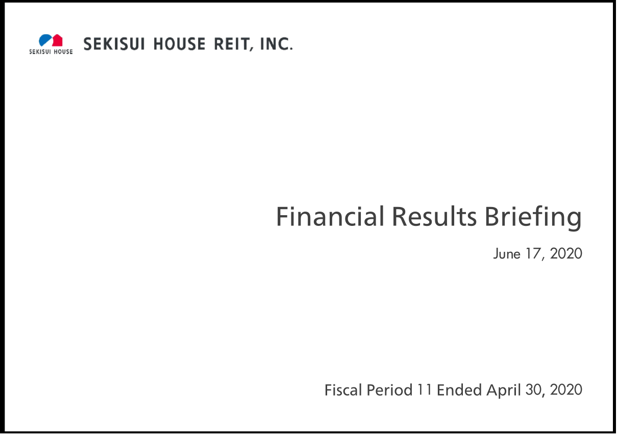 Financial Results Briefing for the 11th Fiscal Period